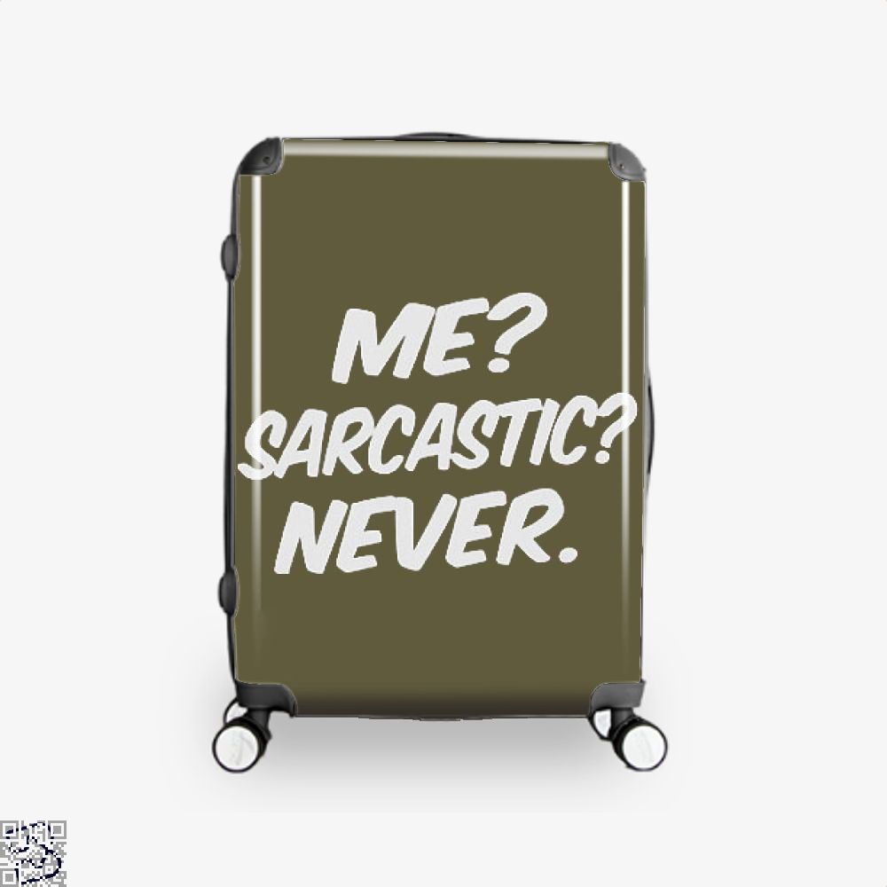 Me Sarcastic Never Deadpan Suitcase - Brown / 16 - Productgenjpg