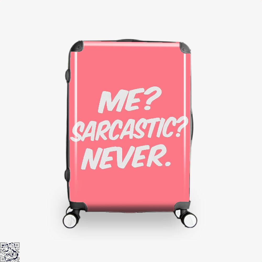 Me Sarcastic Never Deadpan Suitcase - Pink / 16 - Productgenjpg