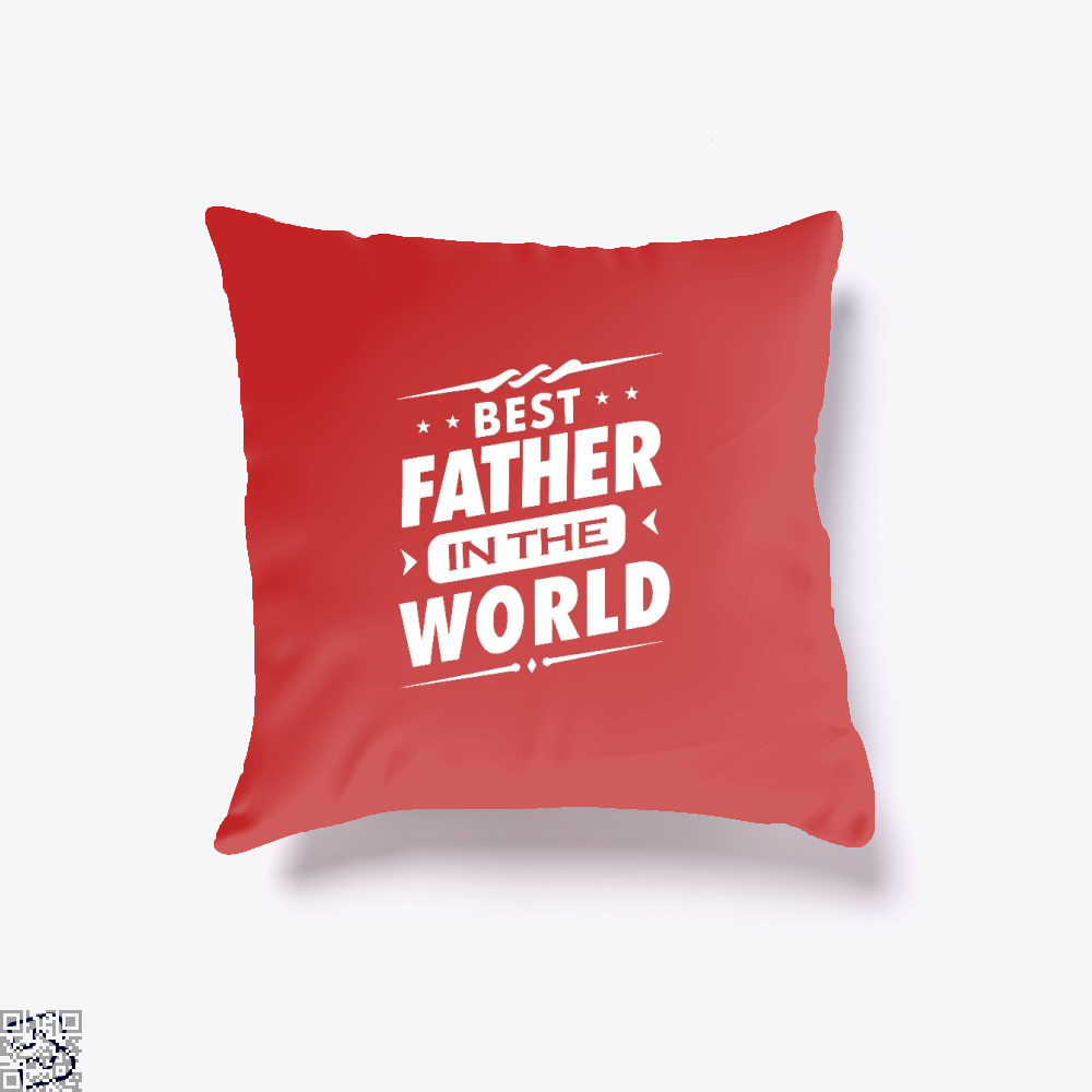 Mens Best Father In The World Fathers Day Throw Pillow Cover - Red / 16 X - Productgenjpg