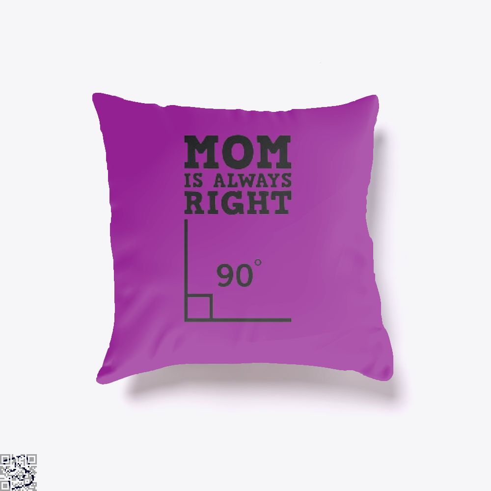 Mom Is Always Right Mothers Day Throw Pillow Cover - Purple / 16 X - Productgenjpg
