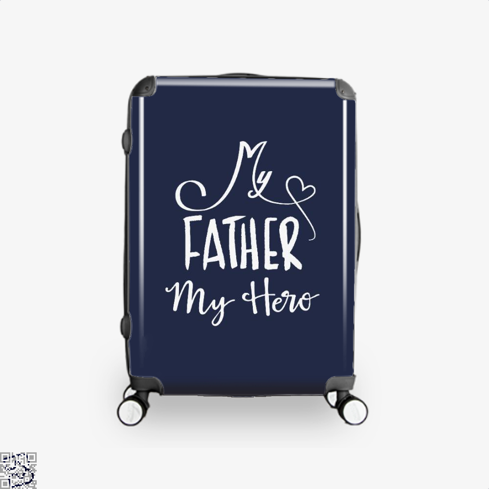 My Father Hero Fathers Day Suitcase - Blue / 16 - Productgenapi