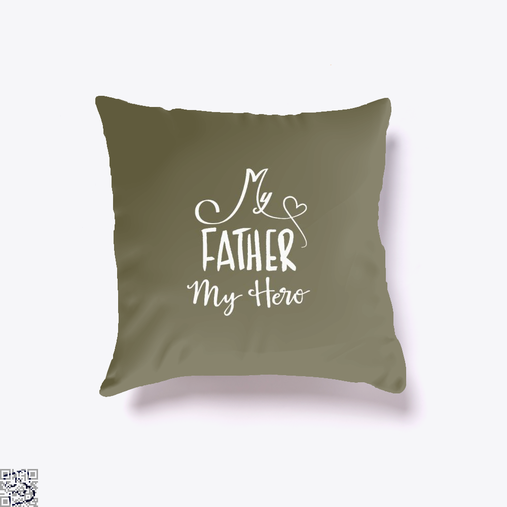 My Father Hero Fathers Day Throw Pillow Cover - Brown / 16 X - Productgenapi