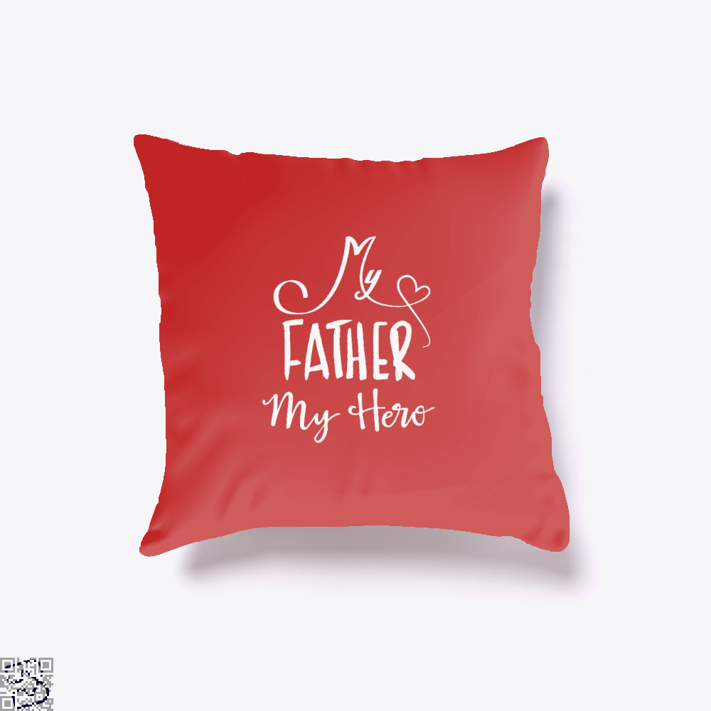 My Father Hero Fathers Day Throw Pillow Cover - Red / 16 X - Productgenapi