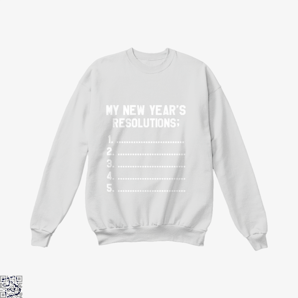 My New Years Resolution Year Crew Neck Sweatshirt - White / X-Small - Productgenjpg