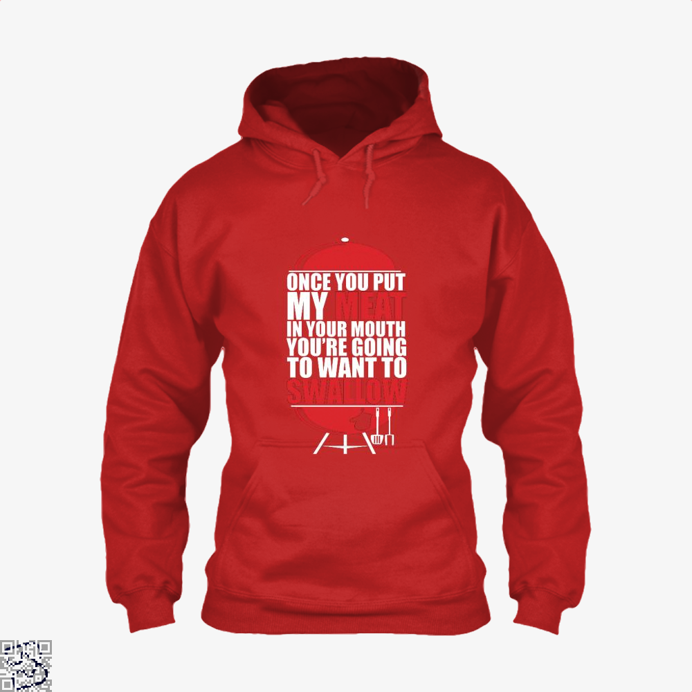 Once You Put My Meat In Your Mouth Youre Going To Swallow Fitness Hoodie - Red / X-Small - Productgenapi