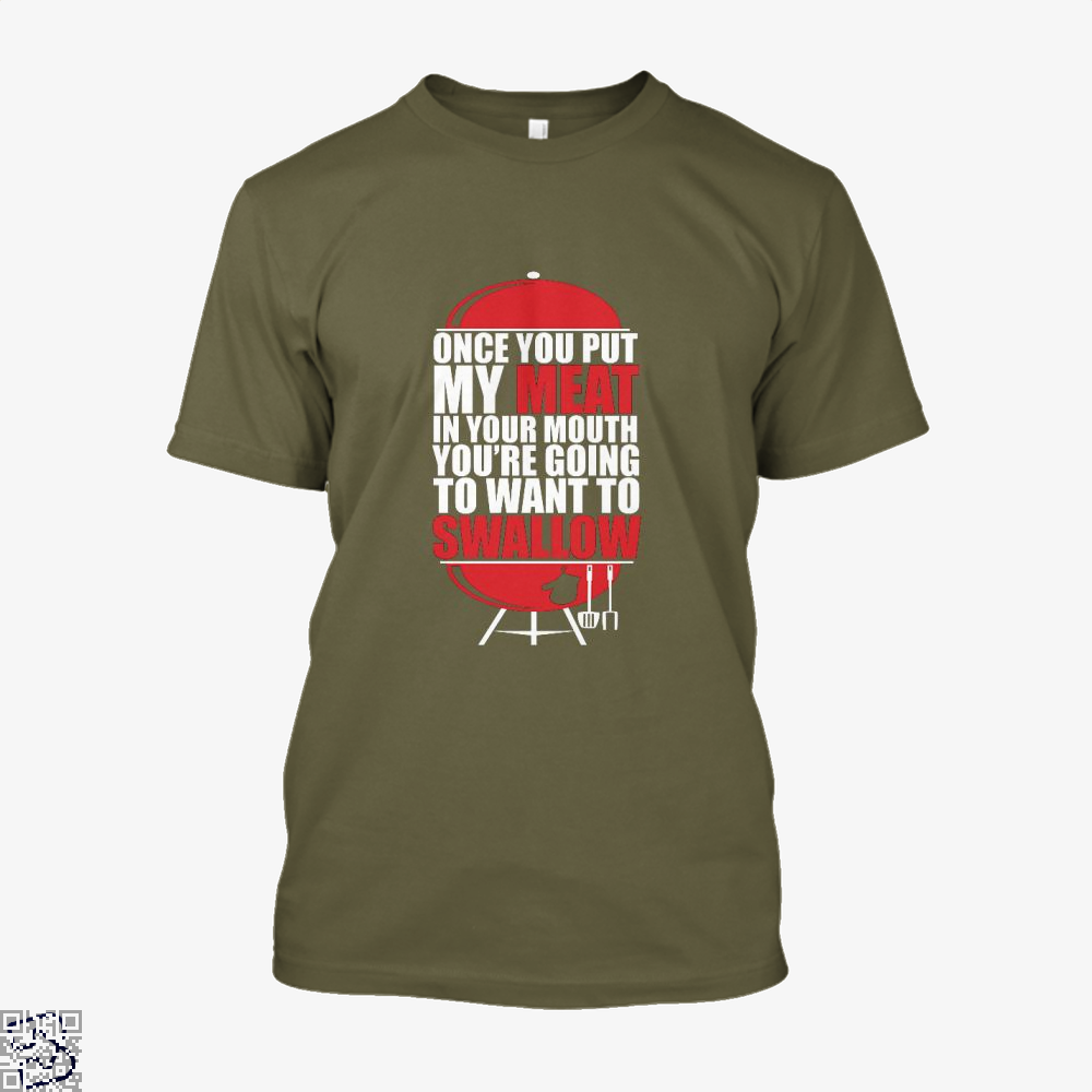 Once You Put My Meat In Your Mouth Youre Going To Swallow Fitness Shirt - Men / Brown / X-Small - Productgenapi