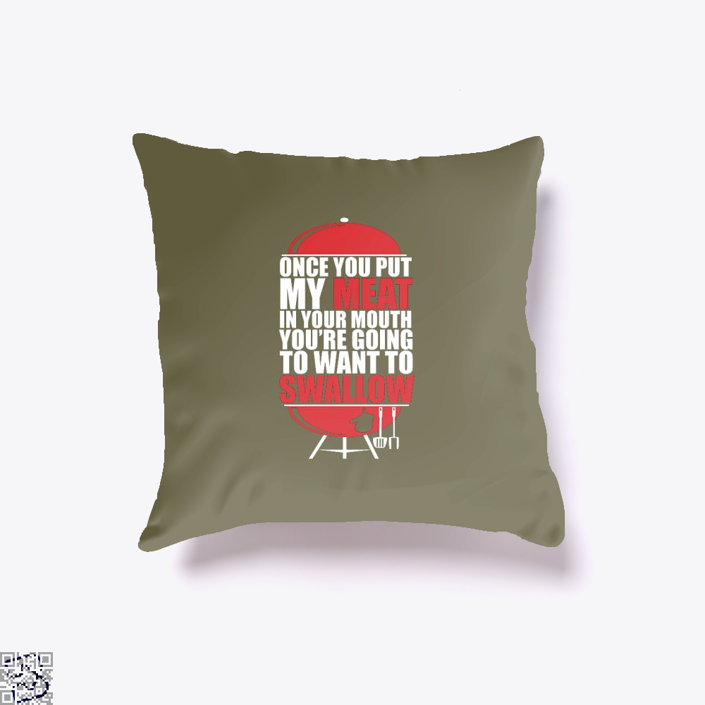 Once You Put My Meat In Your Mouth Youre Going To Swallow Fitness Throw Pillow Cover - Brown / 16 X - Productgenapi
