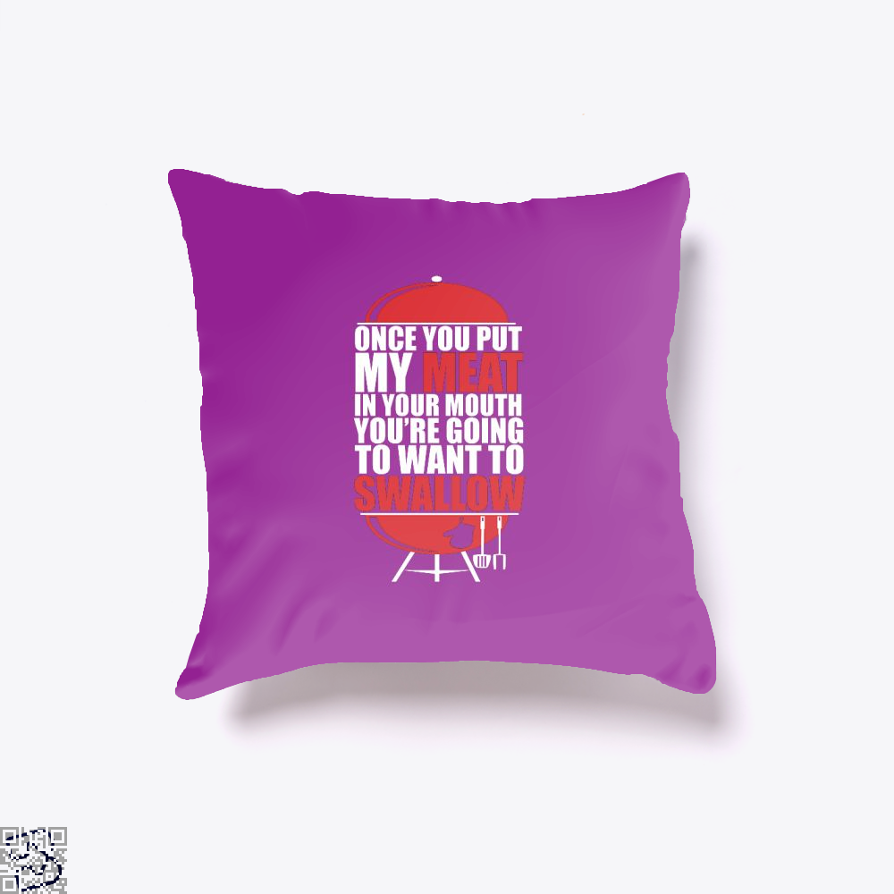 Once You Put My Meat In Your Mouth Youre Going To Swallow Fitness Throw Pillow Cover - Purple / 16 X - Productgenapi