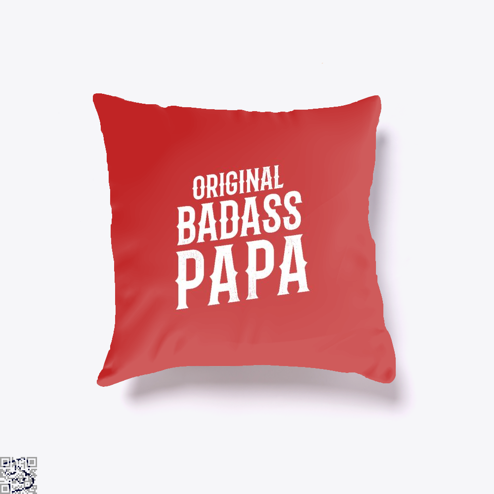 Original Badass Papa Fathers Day Throw Pillow Cover - Red / 16 X - Productgenapi