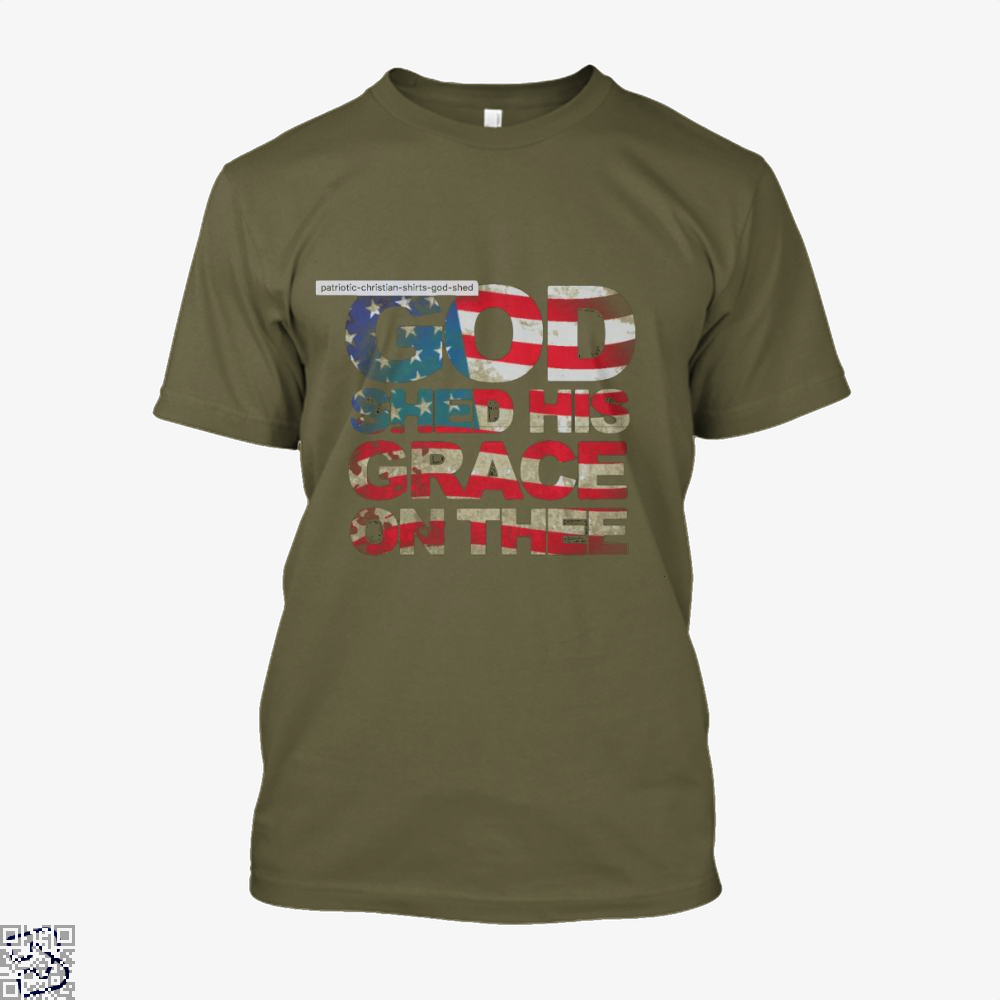 Patriotic Shirt God Shed His Grace On Thee Highbrow - Productgenjpg