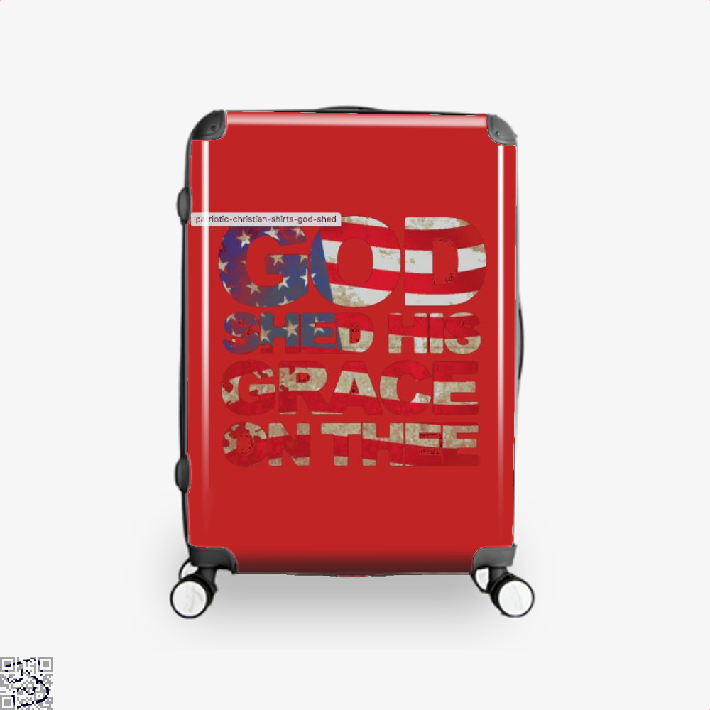 Patriotic Shirt God Shed His Grace On Thee Highbrow Suitcase - Red / 16 - Productgenjpg
