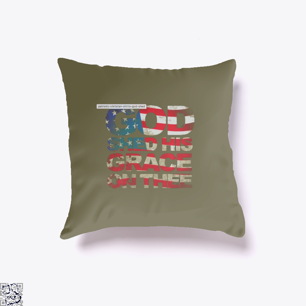 Patriotic Shirt God Shed His Grace On Thee Highbrow Throw Pillow Cover - Brown / 16 X - Productgenjpg