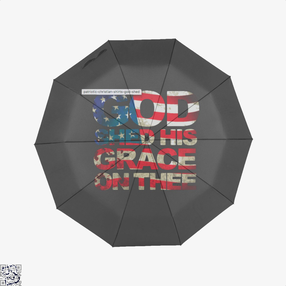 Patriotic Shirt God Shed His Grace On Thee Highbrow Umbrella - Productgenjpg