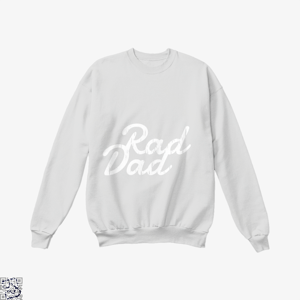 Rad Dad Fathers Day Crew Neck Sweatshirt - White / X-Small - Productgenapi