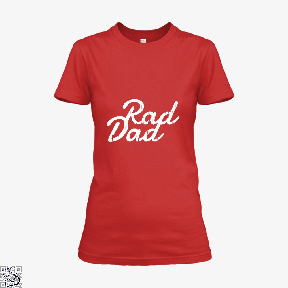 Rad Dad Fathers Day Shirt - Women / Red / X-Small - Productgenapi