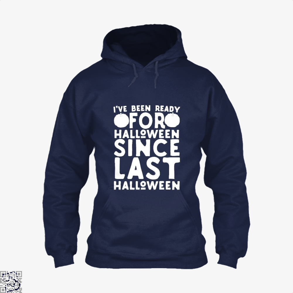 Ready For Halloween Since Last Hoodie - Blue / X-Small - Productgenjpg
