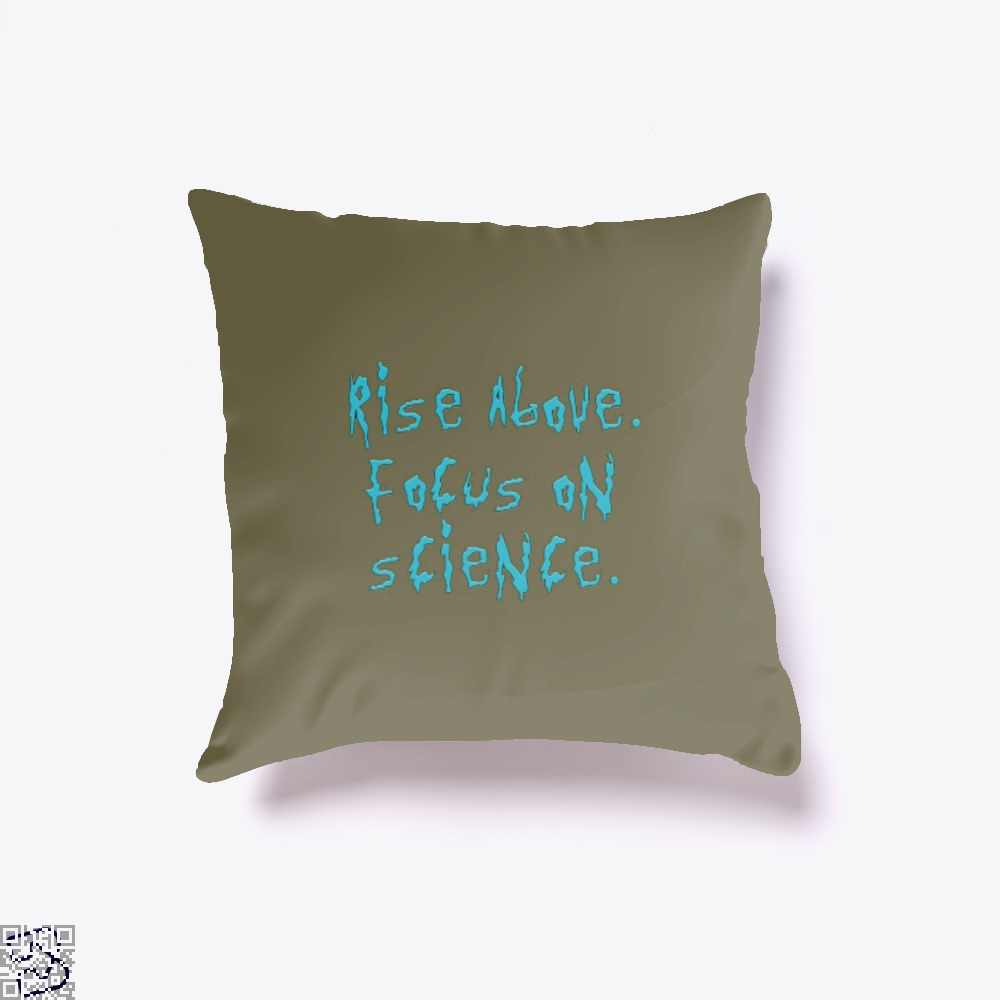 Rise Above Focus On Science Rick And Morty Throw Pillow Cover - Brown / 16 X - Productgenapi