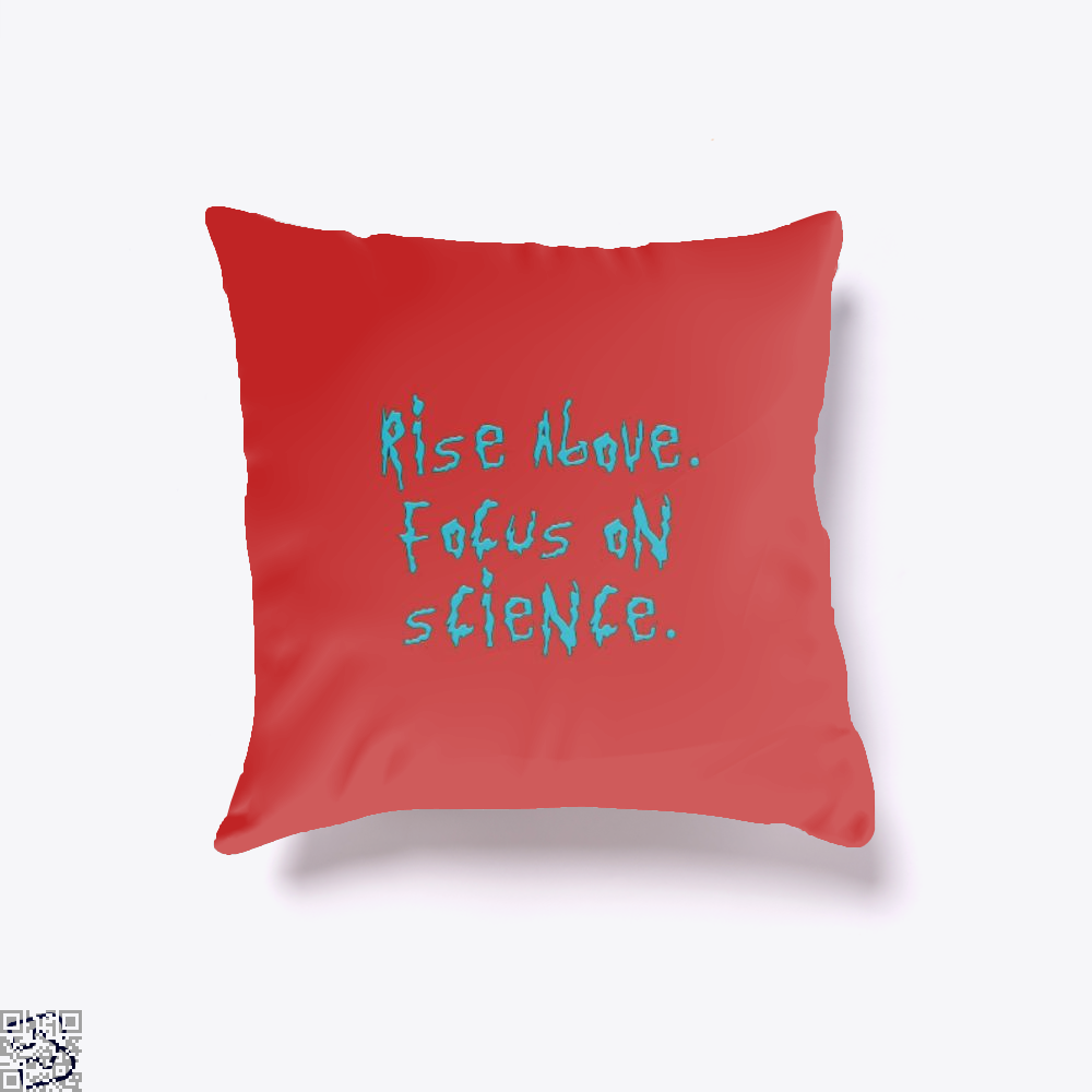 Rise Above Focus On Science Rick And Morty Throw Pillow Cover - Red / 16 X - Productgenapi