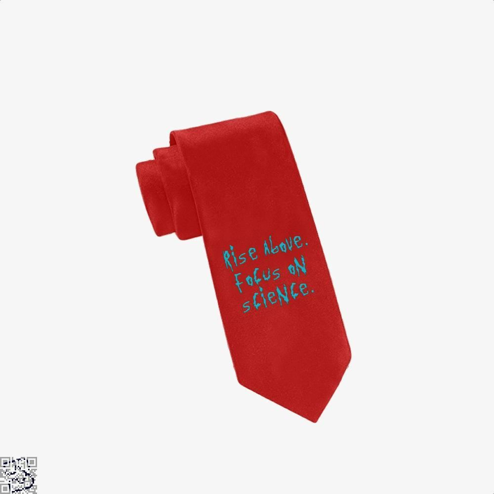 Rise Above Focus On Science Rick And Morty Tie - Red - Productgenapi