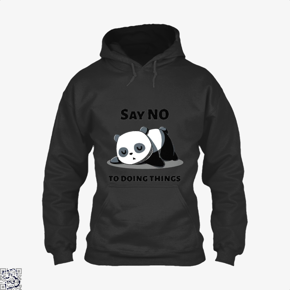 Say No To Doing Things Panda Hoodie - Black / X-Small - Productgenjpg