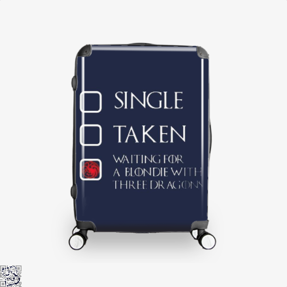 Single Taken Waiting For A Blondie With Game Of Thrones Suitcase - Blue / 16 - Productgenjpg