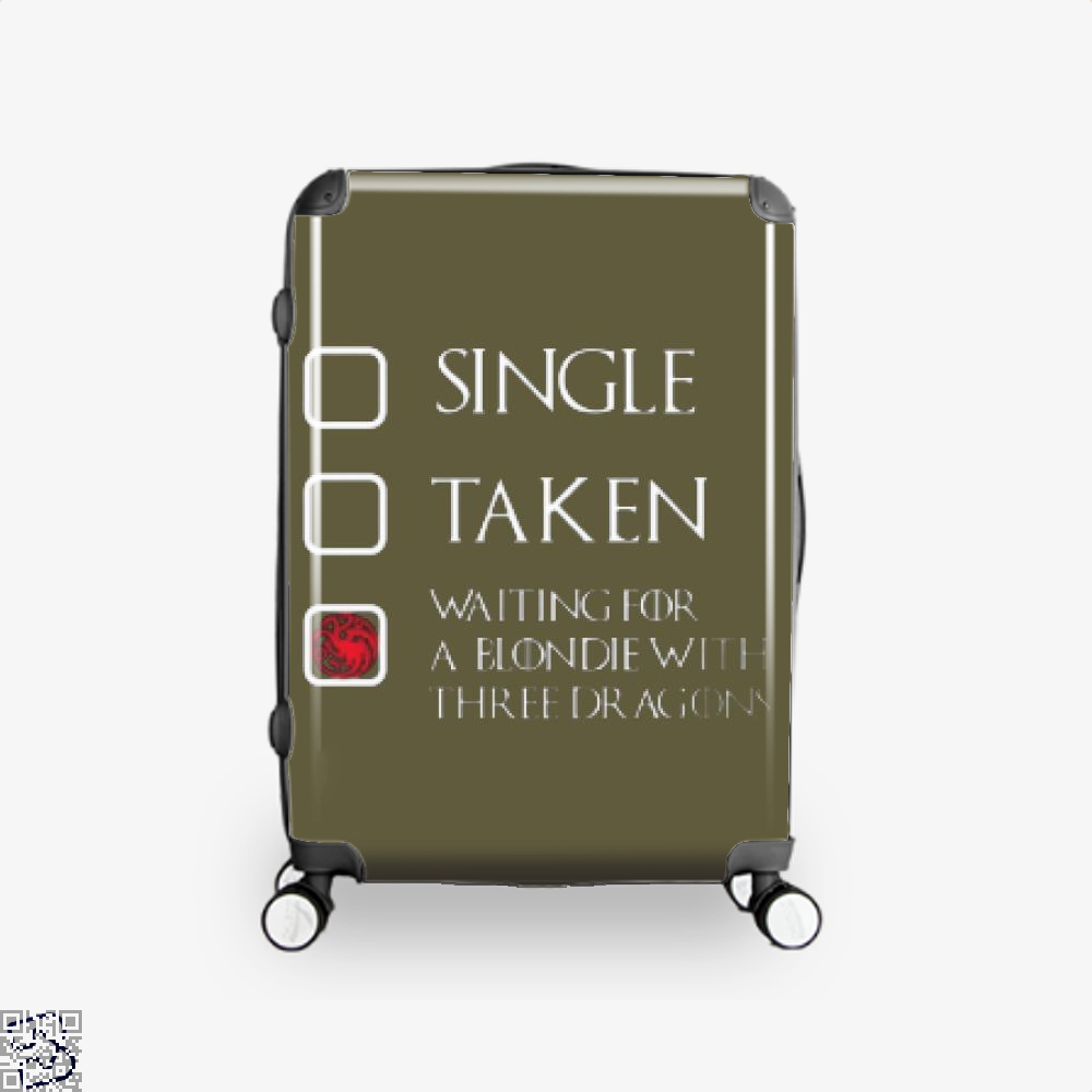 Single Taken Waiting For A Blondie With Game Of Thrones Suitcase - Brown / 16 - Productgenjpg