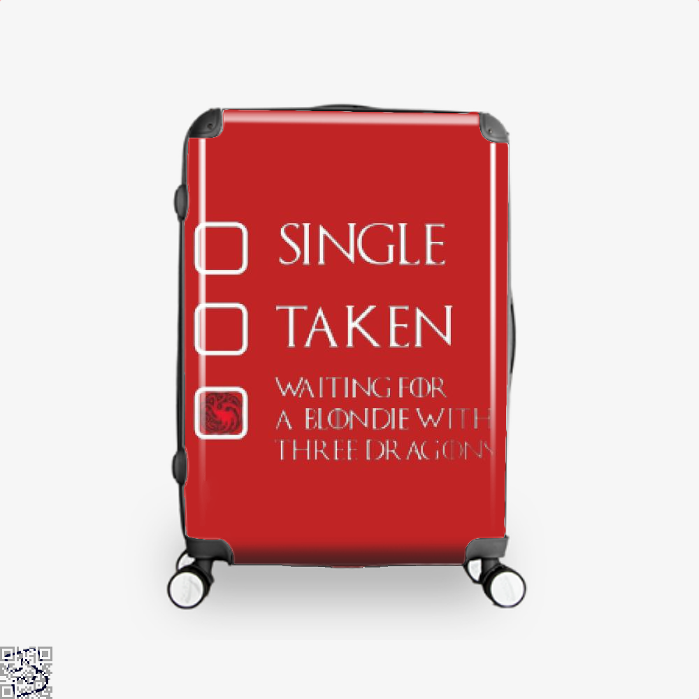 Single Taken Waiting For A Blondie With Game Of Thrones Suitcase - Red / 16 - Productgenjpg