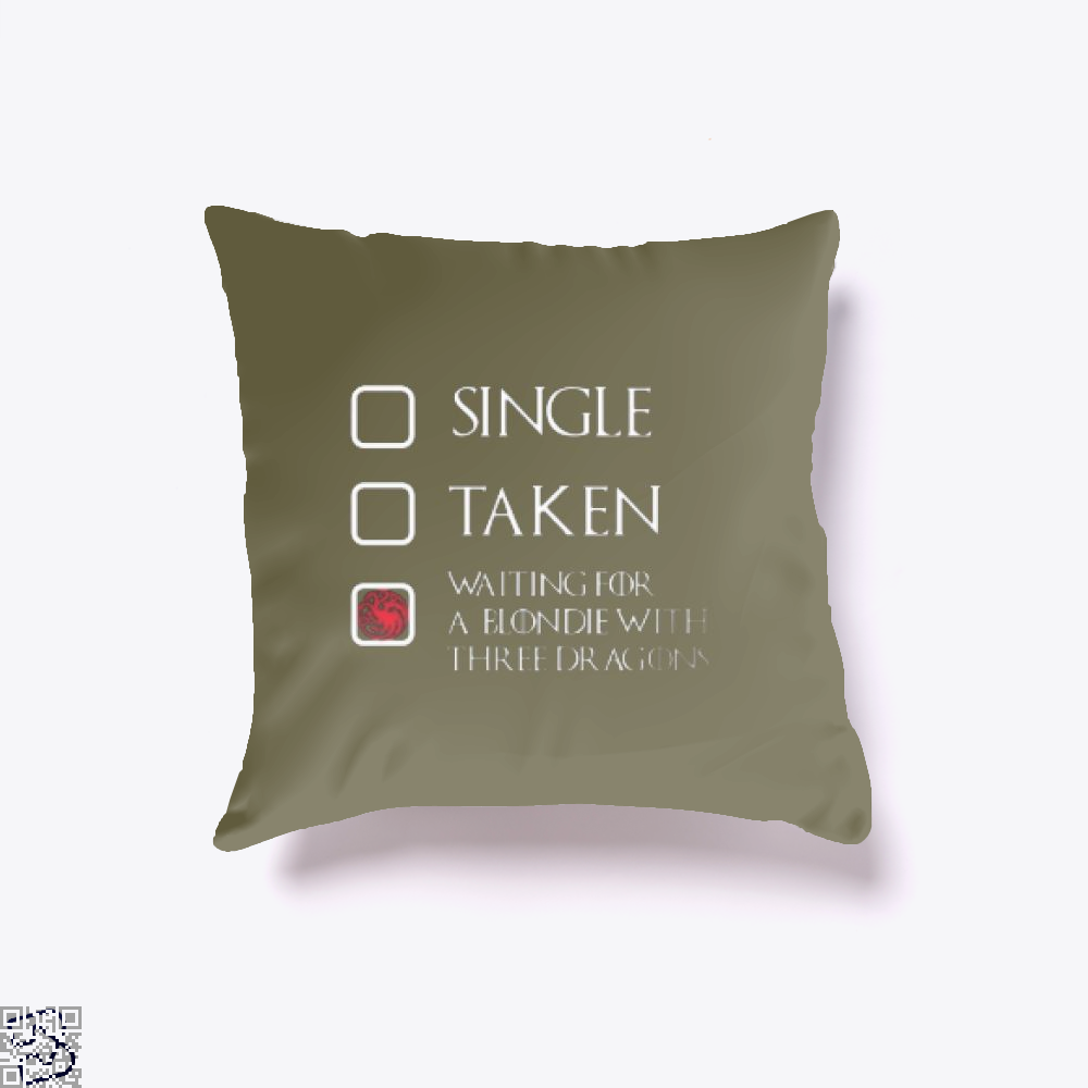 Single Taken Waiting For A Blondie With Game Of Thrones Throw Pillow Cover - Brown / 16 X - Productgenjpg