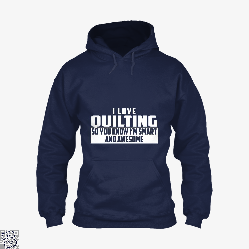 Smart And Awesome Quilting Sewing Hoodie - Blue / X-Small - Productgenjpg