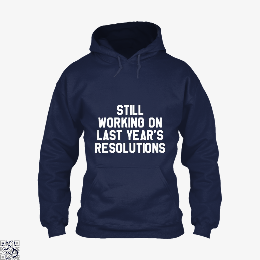 Still Working On Last Years New Year Hoodie - Blue / X-Small - Productgenjpg