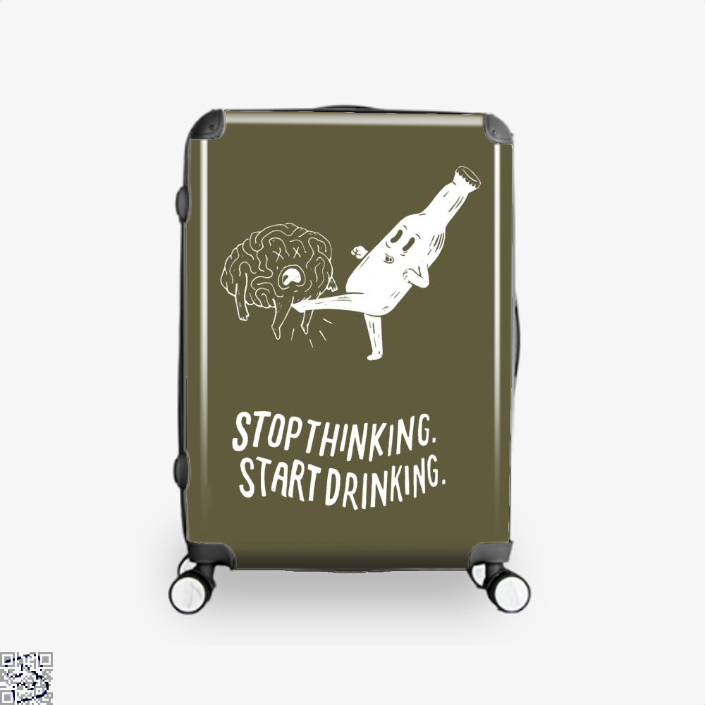 Stop Thinking Start Drinking Alcoholics Suitcase - Brown / 16 - Productgenapi