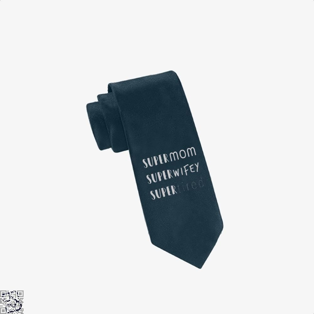 Super Mom Wifey Tired Mothers Day Tie - Navy - Productgenjpg