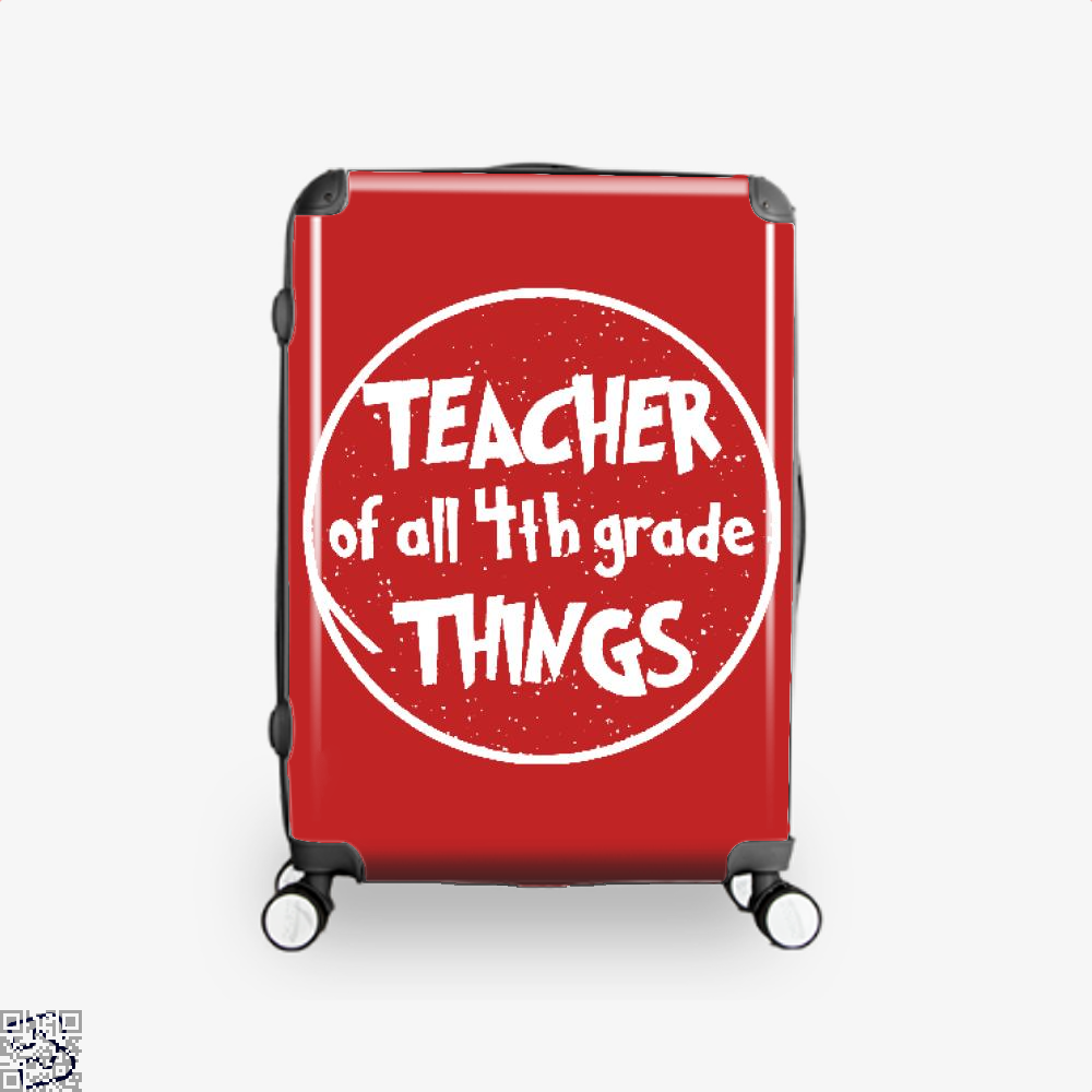 Teacher Of All 4Th Grade Things Deadpan Suitcase - Red / 16 - Productgenjpg