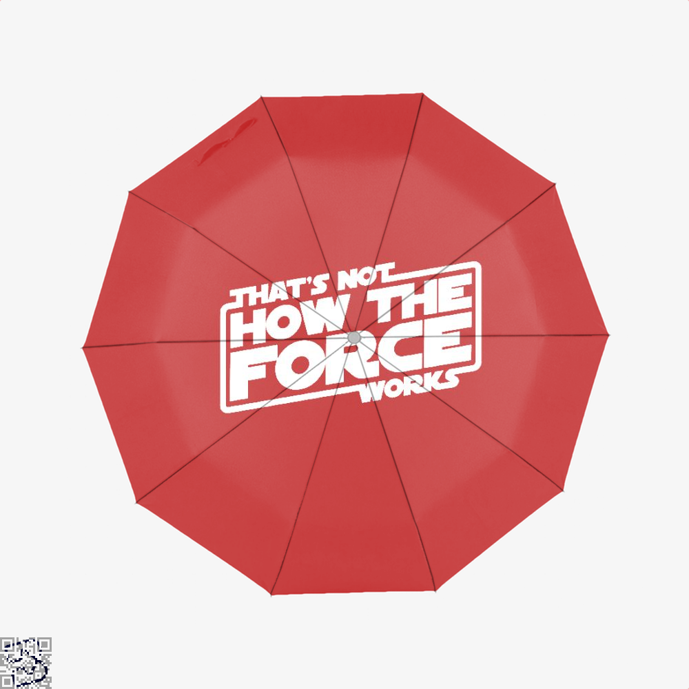 Thats Not How The Force Works Star Wars Umbrella - Red - Productgenapi