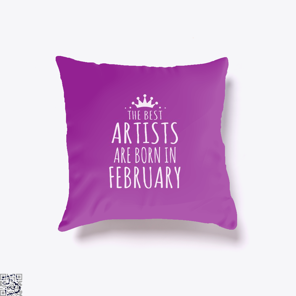 The Best Artists Are Born In February Sewing Throw Pillow Cover - Purple / 16 X - Productgenjpg