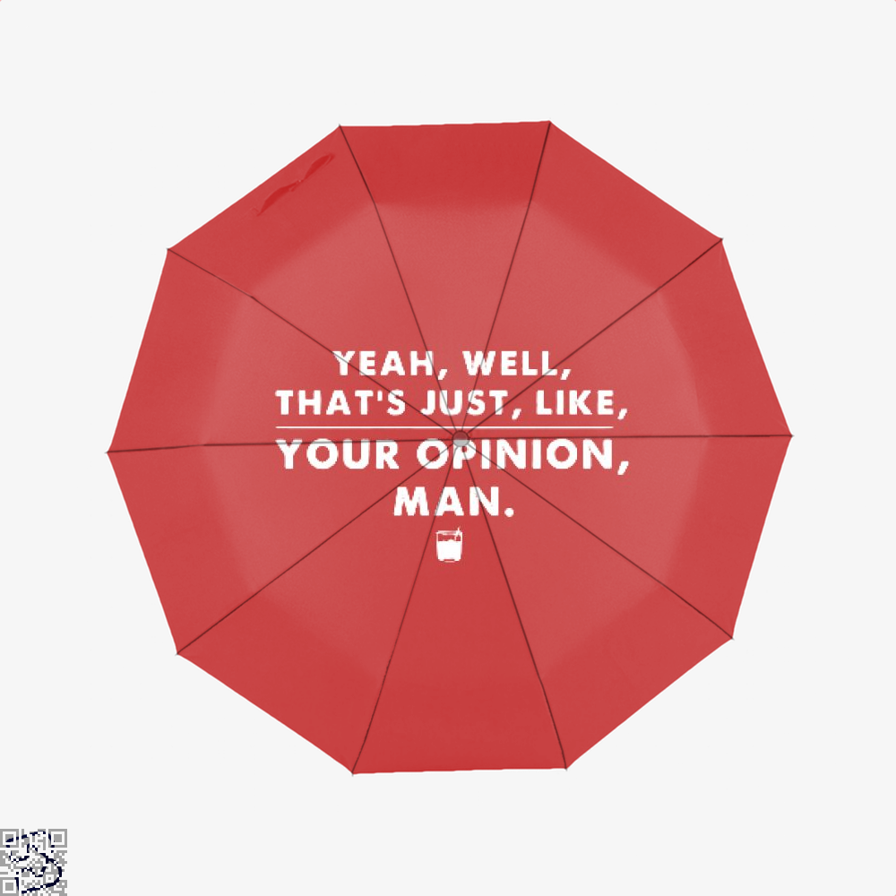 The Dude Abides Thats Your Opinion Man Juvenile Umbrella - Red - Productgenjpg