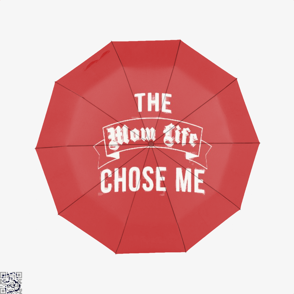 The Mom Life Chose Me Mothers Day Umbrella - Red - Productgenjpg