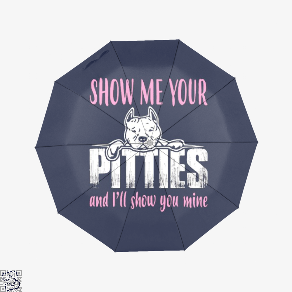 The Pitbull Show Me Your Pitties Umbrella - Productgenjpg