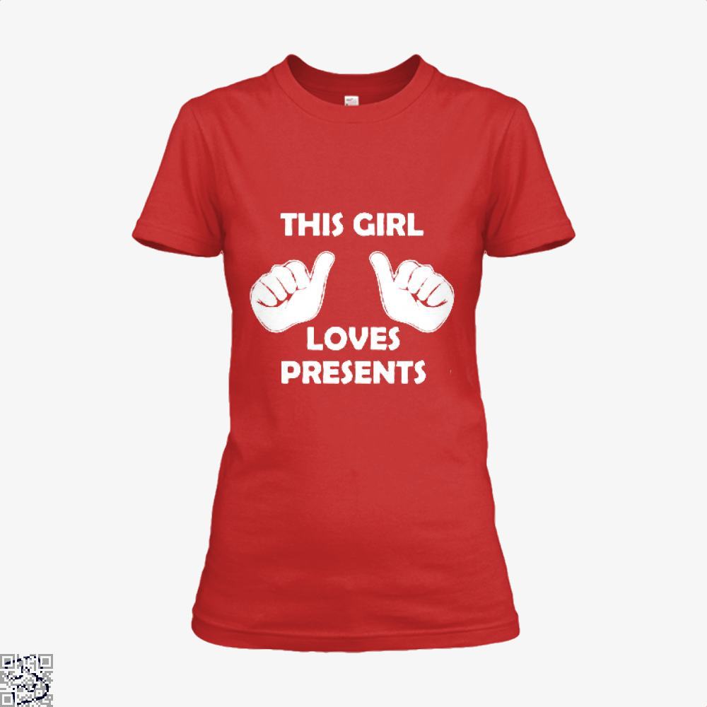 This Girl Loves Presents Deadpan Shirt - Women / Red / X-Small - Productgenjpg