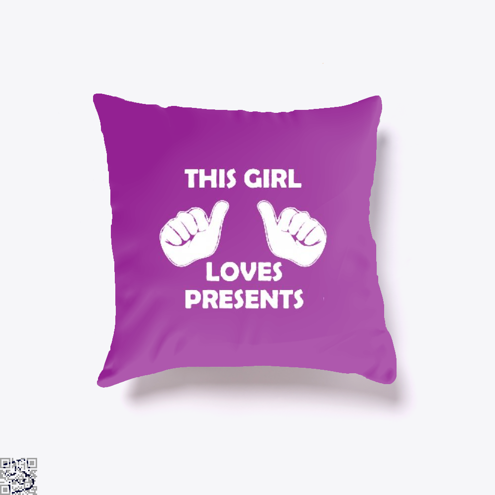 This Girl Loves Presents Deadpan Throw Pillow Cover - Productgenjpg