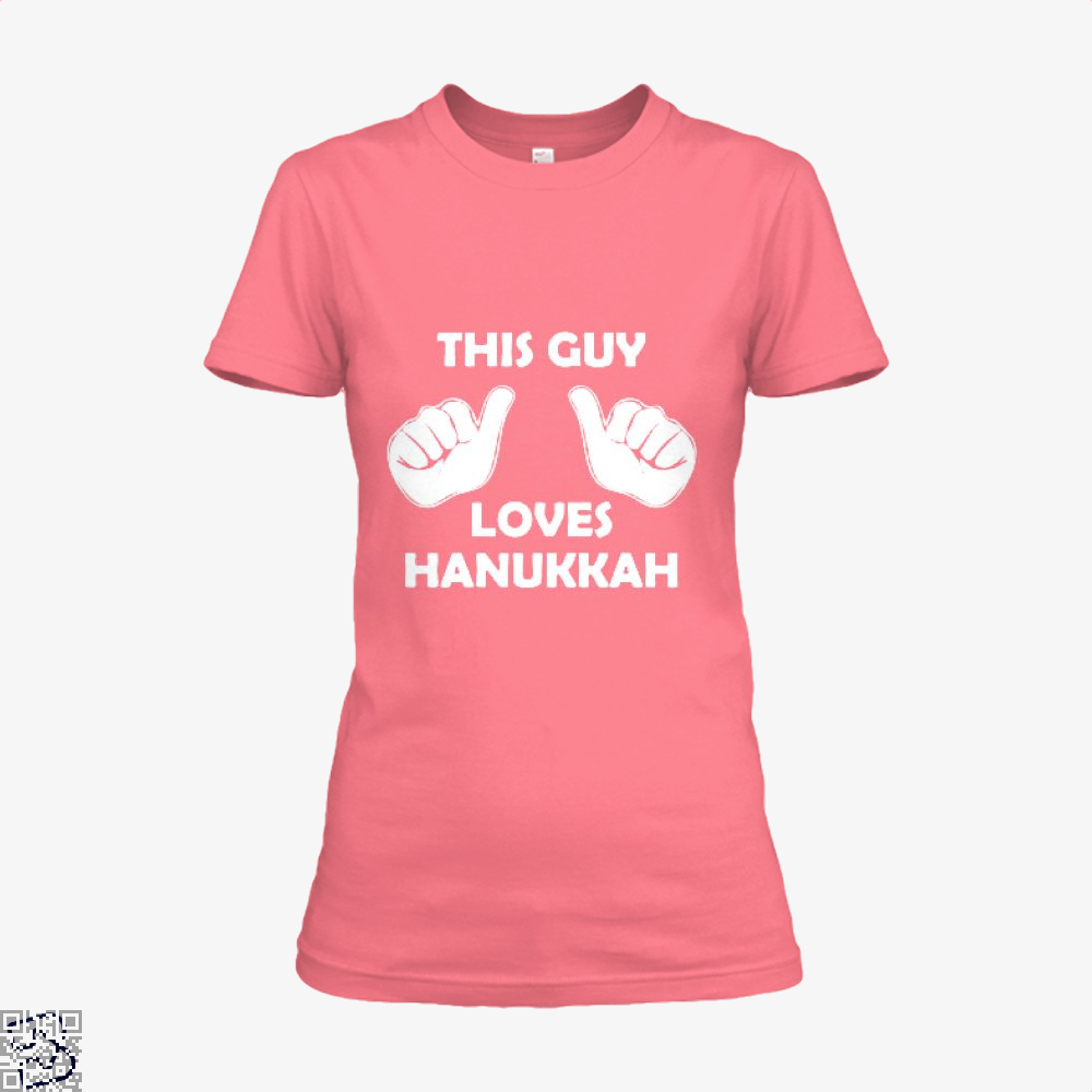 This Guy Loves Hanukkah Deadpan Shirt - Women / Pink / X-Small - Productgenjpg