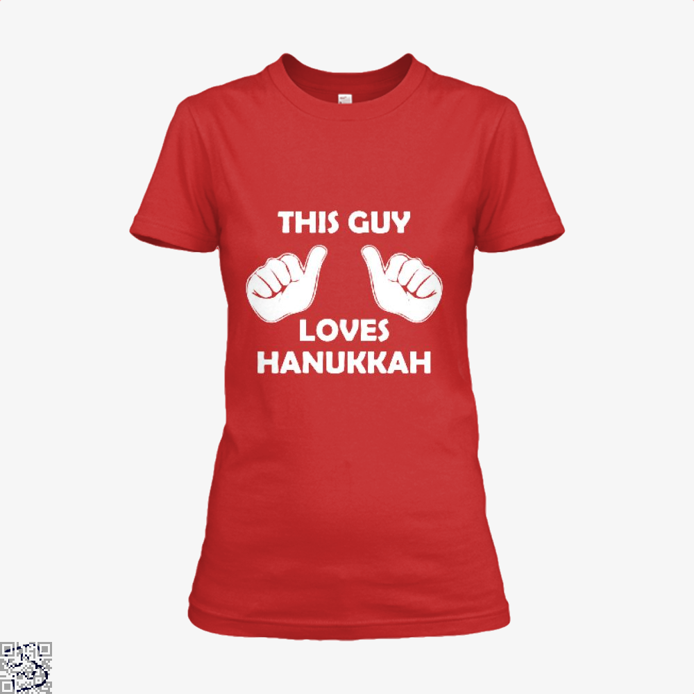This Guy Loves Hanukkah Deadpan Shirt - Women / Red / X-Small - Productgenjpg