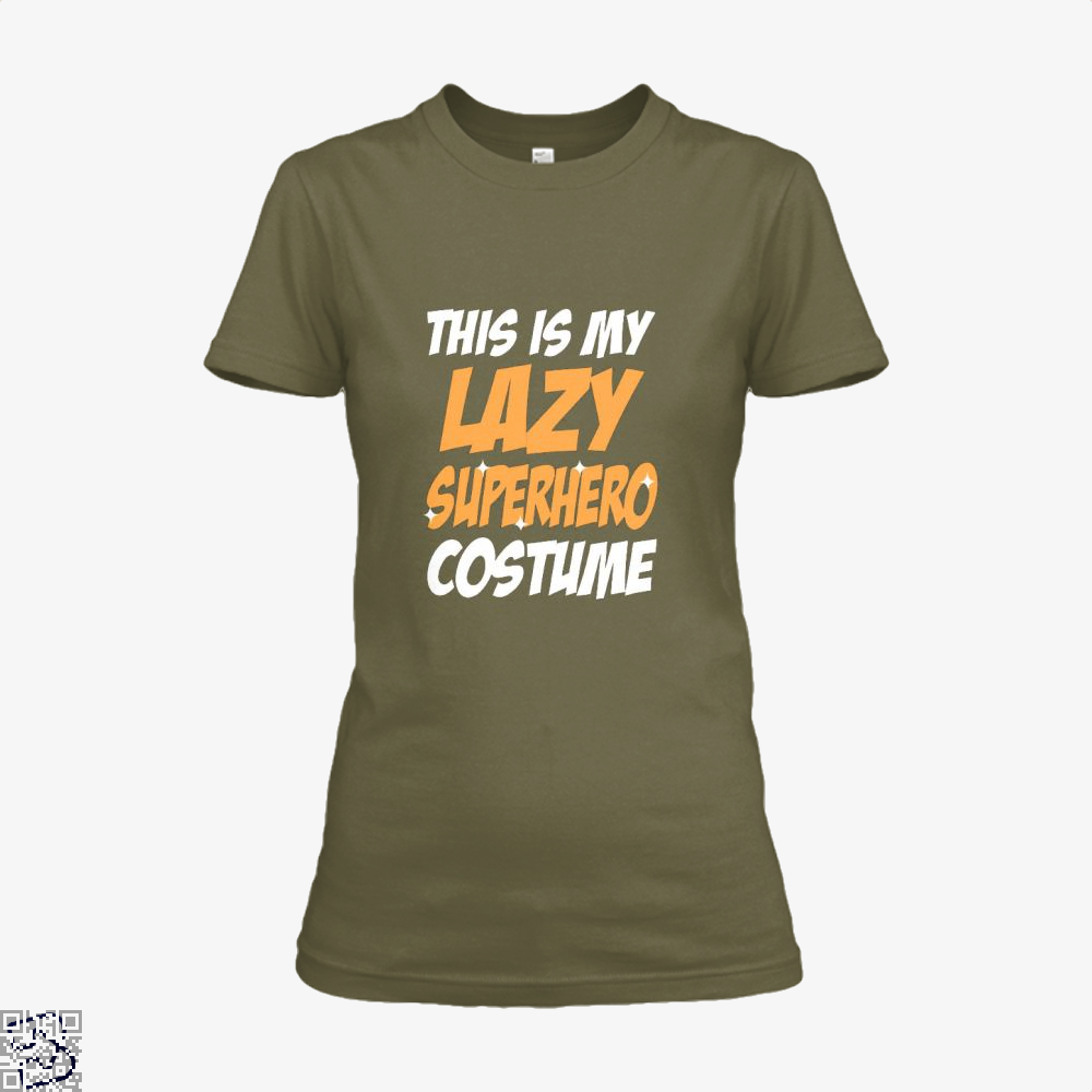 This Is My Lazy Superhero Costume Halloween Shirt - Women / Brown / X-Small - Productgenjpg