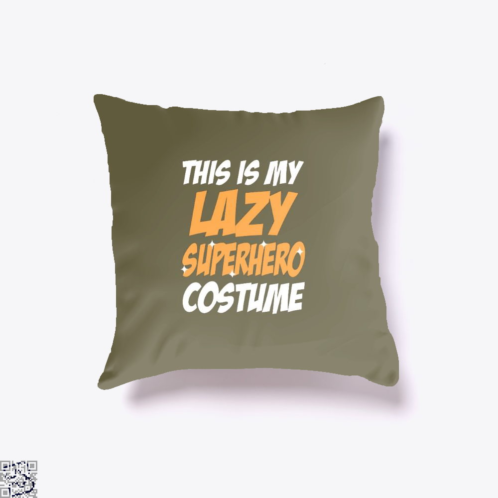 This Is My Lazy Superhero Costume Halloween Throw Pillow Cover - Brown / 16 X - Productgenjpg
