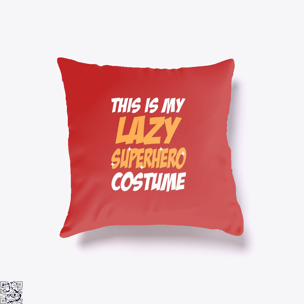 This Is My Lazy Superhero Costume Halloween Throw Pillow Cover - Red / 16 X - Productgenjpg