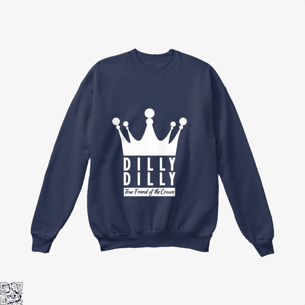True Friend Of The Crown Dilly Dilly Crew Neck Sweatshirt - Blue / X-Small - Productgenapi