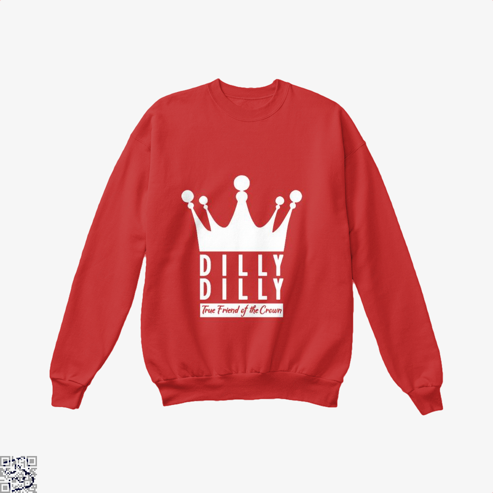 True Friend Of The Crown Dilly Dilly Crew Neck Sweatshirt - Red / X-Small - Productgenapi