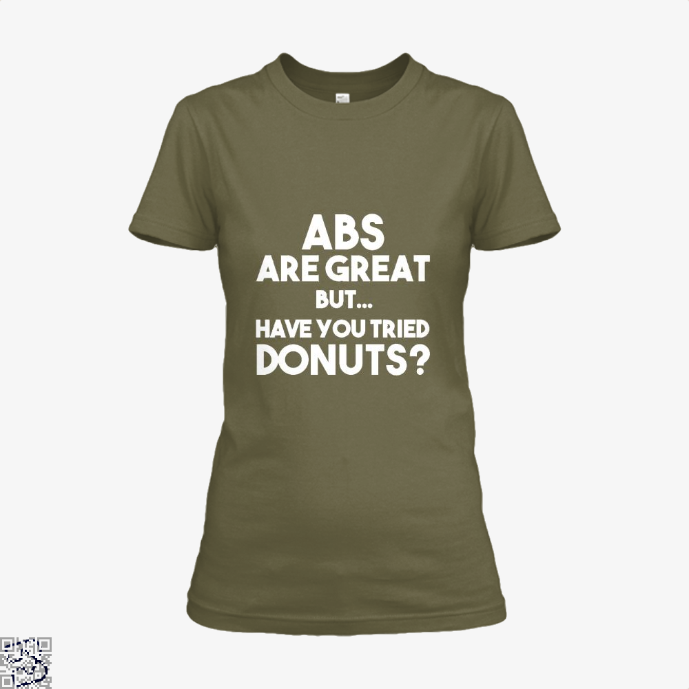 Unisex Abs Are Great But Have You Tried Donuts Graphic Doughnuts Shirt - Women / Brown / X-Small - Productgenapi