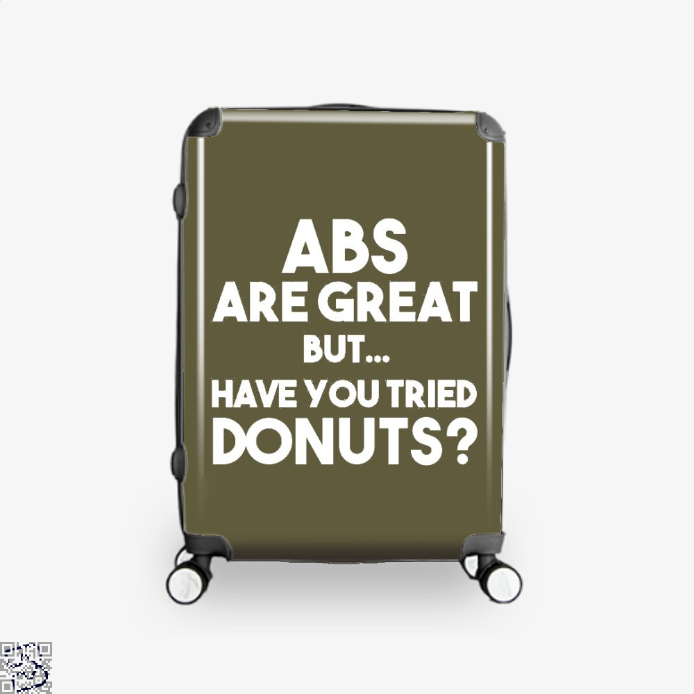 Unisex Abs Are Great But Have You Tried Donuts Graphic Doughnuts Suitcase - Brown / 16 - Productgenapi