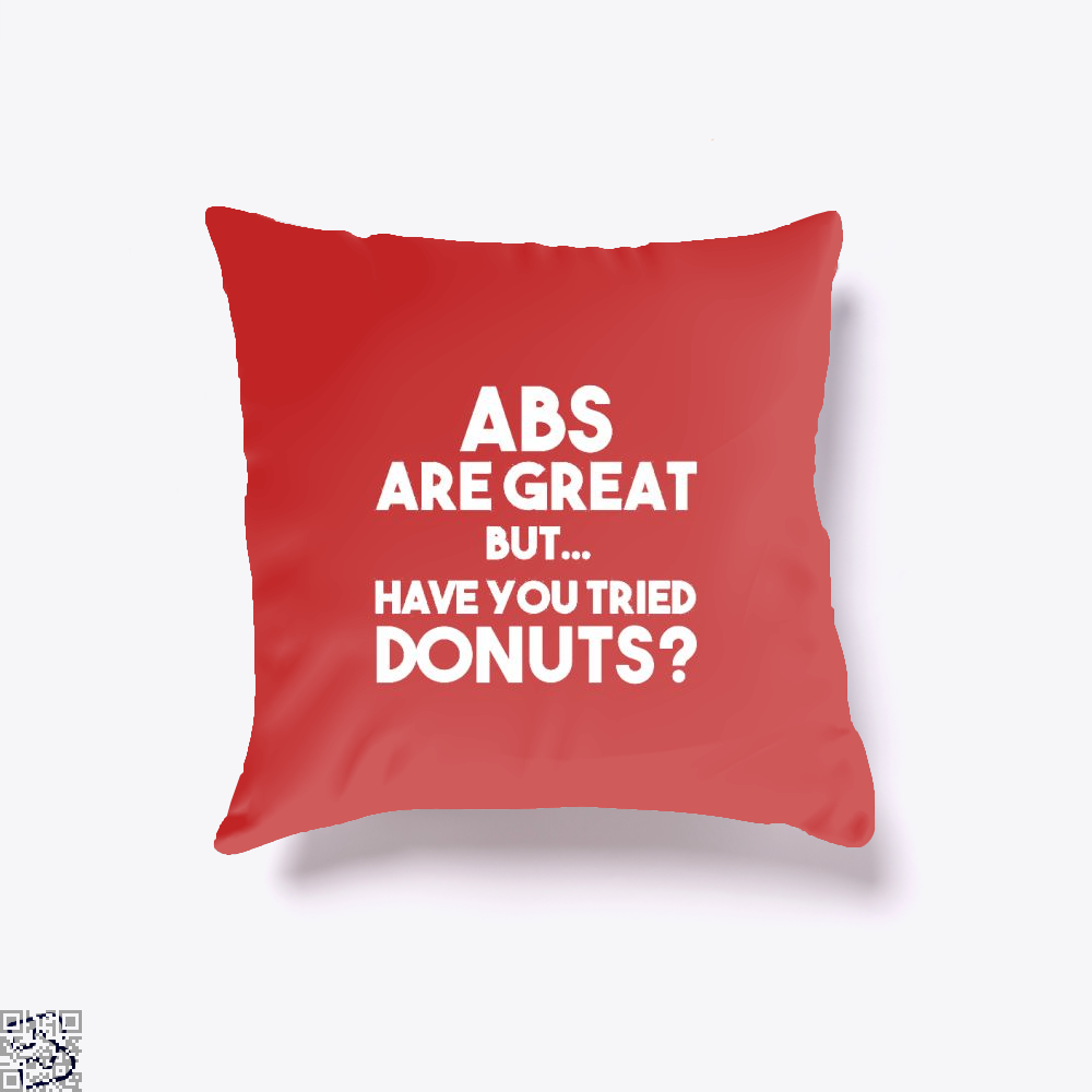Unisex Abs Are Great But Have You Tried Donuts Graphic Doughnuts Throw Pillow Cover - Red / 16 X - Productgenapi